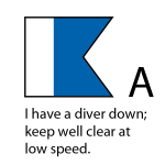A - I have a diver down; keep well clear at low speed